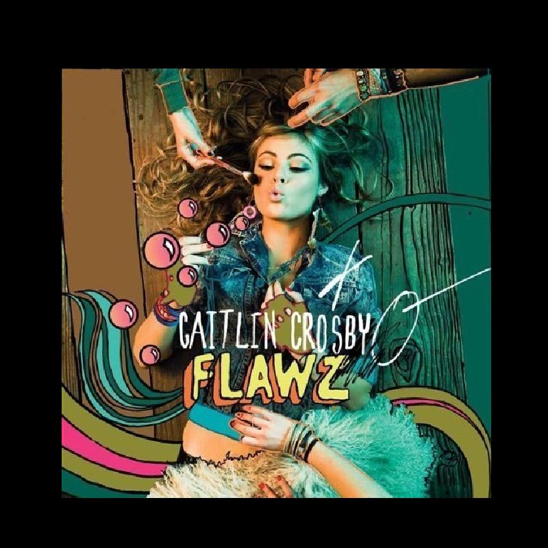 Caitlin Crosby CD- Flawz